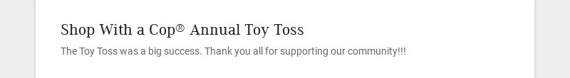 Shop With a Cop® Annual Toy Toss