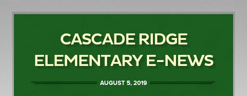 CASCADE RIDGE ELEMENTARY E-NEWS