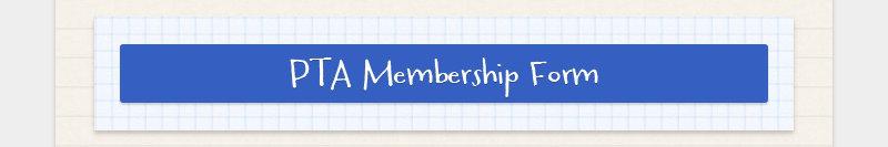 PTA Membership Form