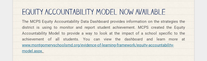 Equity Accountability Model Now Available The MCPS Equity Accountability Data Dashboard provides...