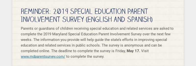 Reminder: 2019 Special Education Parent Involvement Survey (English and Spanish) Parents or...