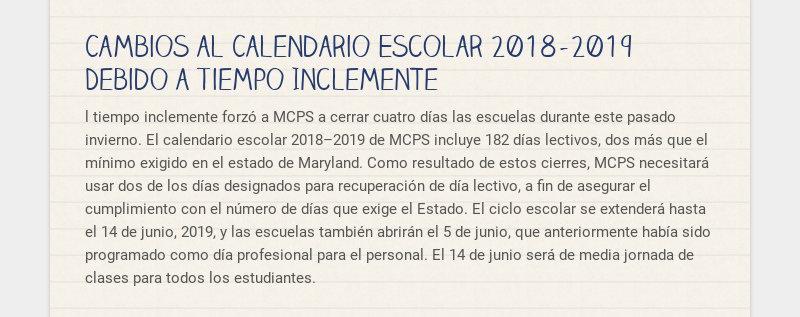 Cambios al Calendario Escolar 2018–2019 Debido a Tiempo Inclemente l tiempo inclemente forzó a...