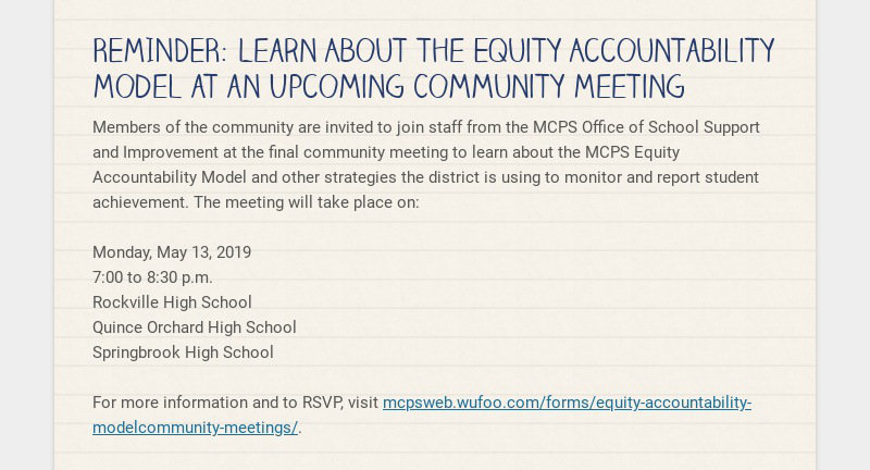 REMINDER: Learn About the Equity Accountability Model at an Upcoming Community Meeting Members of...