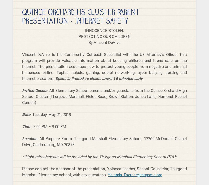 QUINCE ORCHARD HS CLUSTER PARENT PRESENTATION - Internet Safety INNOCENCE STOLEN: PROTECTING OUR...
