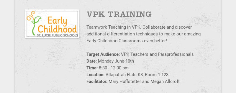 VPK TRAINING Teamwork Teaching in VPK. Collaborate and discover additional differentiation...