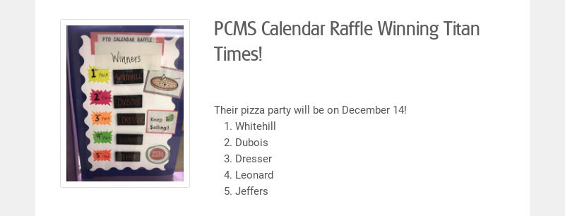 PCMS Calendar Raffle Winning Titan Times!