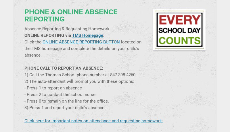 PHONE & ONLINE ABSENCE REPORTING Absence Reporting & Requesting Homework ONLINE REPORTING via TMS...