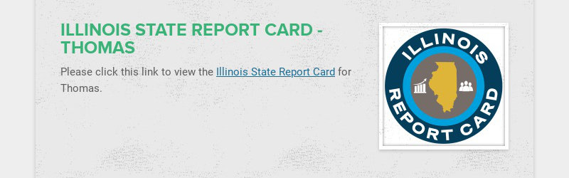 ILLINOIS STATE REPORT CARD - THOMAS