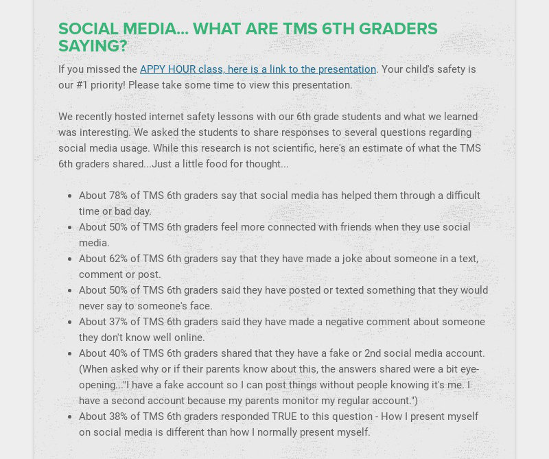 SOCIAL MEDIA... WHAT ARE TMS 6TH GRADERS SAYING? If you missed the APPY HOUR class, here is a...