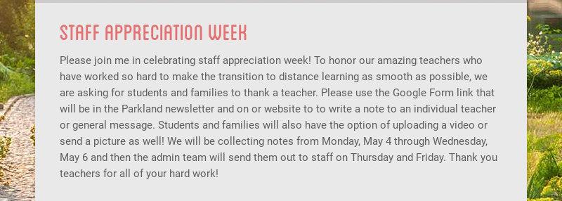 staff appreciation week Please join me in celebrating staff appreciation week! To honor our...