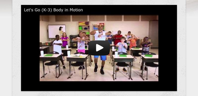Let's Go (K-3) Body in Motion