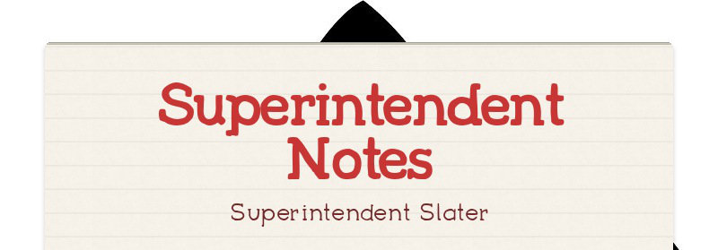 Superintendent Notes