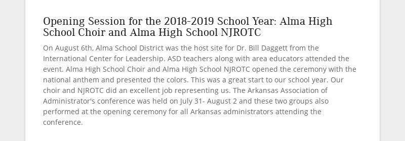 Opening Session for the 2018-2019 School Year: Alma High School Choir and Alma High School NJROTC...