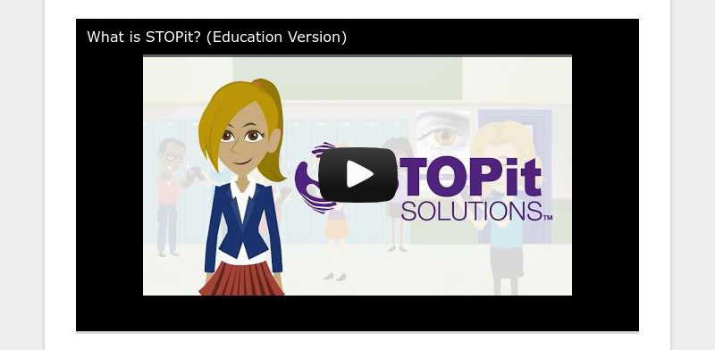 What is STOPit? (Education Version)