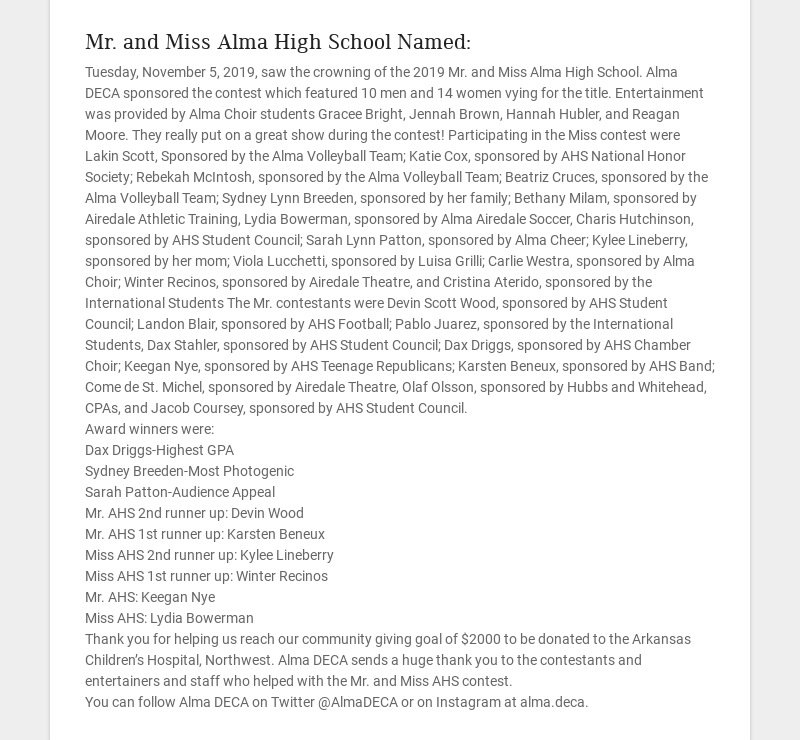 Mr. and Miss Alma High School Named: Tuesday, November 5, 2019, saw the crowning of the 2019 Mr....