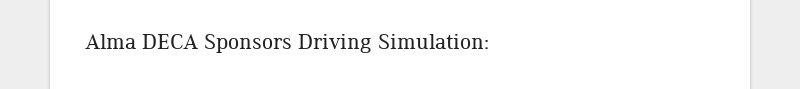 Alma DECA Sponsors Driving Simulation: