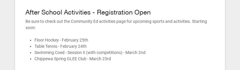 After School Activities - Registration Open Be sure to check out the Community Ed activities page...