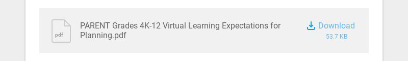 pdf PARENT Grades 4K-12 Virtual Learning Expectations for Planning.pdf Download 53.7 KB