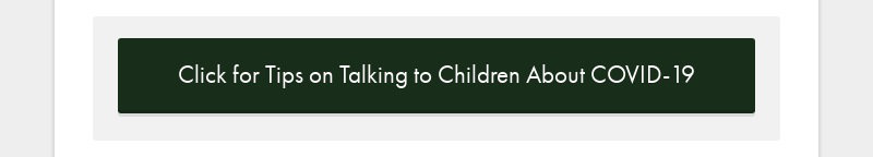Click for Tips on Talking to Children About COVID-19