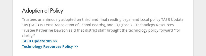 Adoption of Policy Trustees unanimously adopted on third and final reading Legal and Local policy...