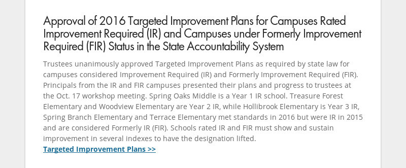 Approval of 2016 Targeted Improvement Plans for Campuses Rated Improvement Required (IR) and...