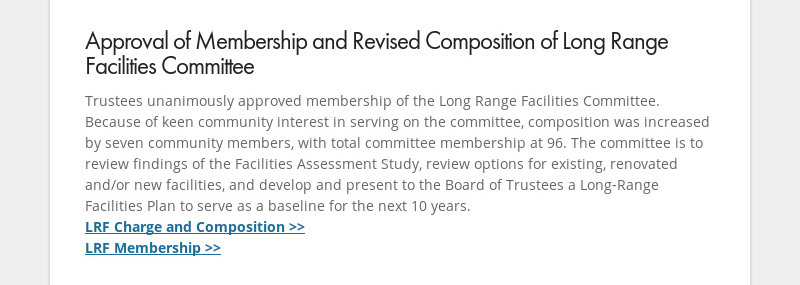 Approval of Membership and Revised Composition of Long Range Facilities Committee Trustees...