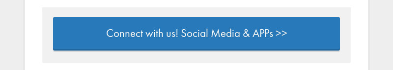 Connect with us! Social Media & APPs >>