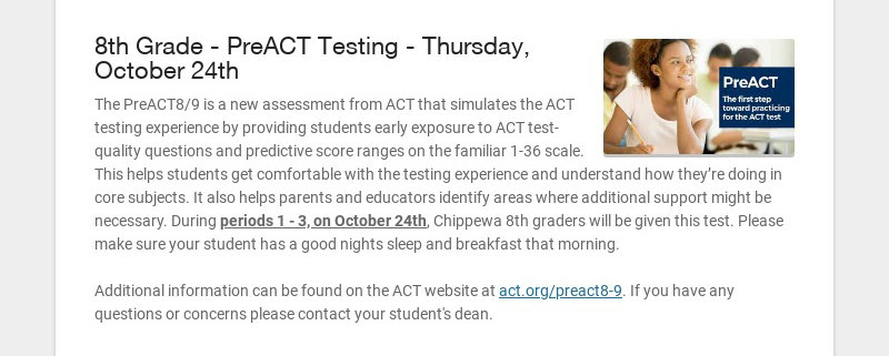 8th Grade - PreACT Testing - Thursday, October 24th