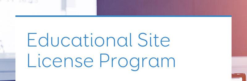 Educational Site License Program