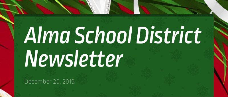 Alma School District Newsletter December 20, 2019
