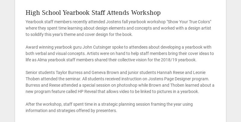 High School Yearbook Staff Attends Workshop Yearbook staff members recently attended Jostens fall...