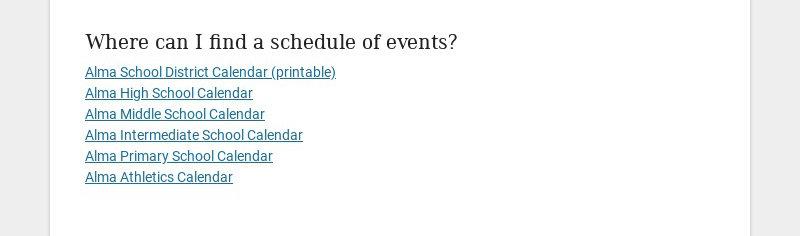 Where can I find a schedule of events? Alma School District Calendar (printable) Alma High School...