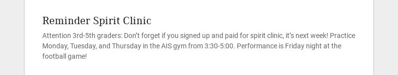 Reminder Spirit Clinic Attention 3rd-5th graders: Don't forget if you signed up and paid for...