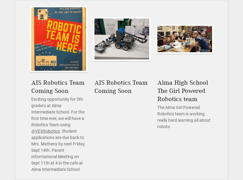 AIS Robotics Team Coming Soon Exciting opportunity for 5th graders at Alma Intermediate School....