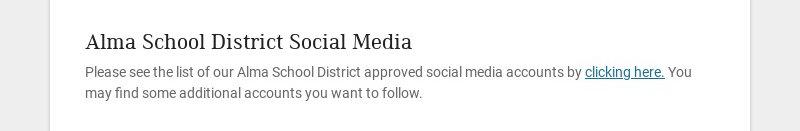 Alma School District Social Media Please see the list of our Alma School District approved social...