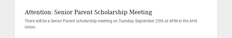 Attention: Senior Parent Scholarship Meeting