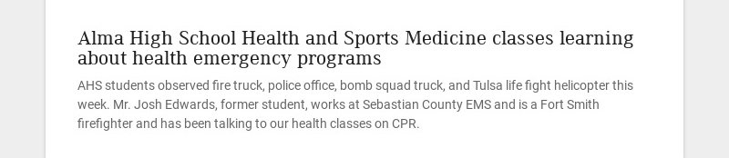 Alma High School Health and Sports Medicine classes learning about health emergency programs