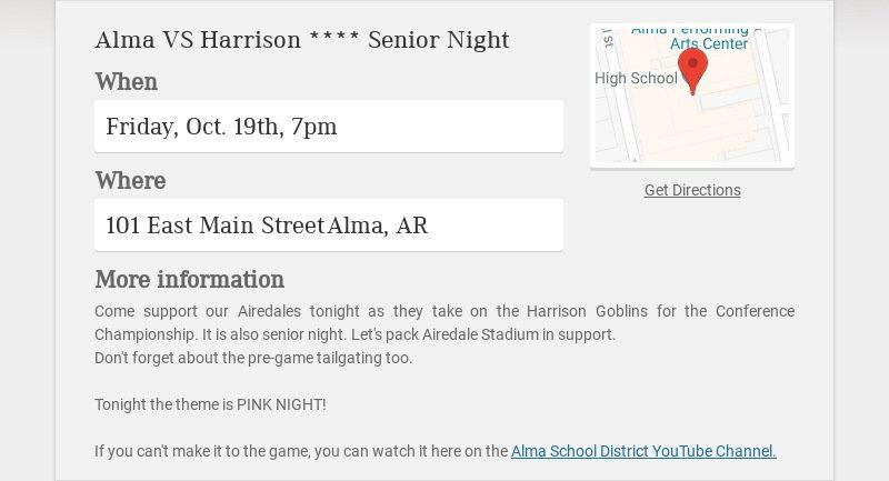 Alma VS Harrison **** Senior Night When Friday, Oct. 19th, 7pm Where 101 East Main Street Alma,...