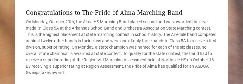 Congratulations to The Pride of Alma Marching Band On Monday, October 29th, the Alma HS Marching...
