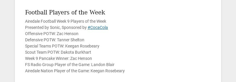 Football Players of the Week Airedale Football Week 9 Players of the Week Presented by Sonic,...