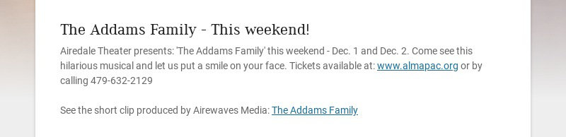 The Addams Family - This weekend! Airedale Theater presents: 'The Addams Family' this weekend -...