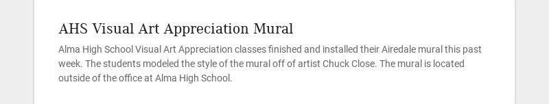 AHS Visual Art Appreciation Mural Alma High School Visual Art Appreciation classes finished and...