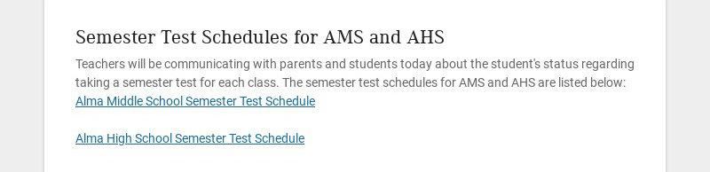 Semester Test Schedules for AMS and AHS