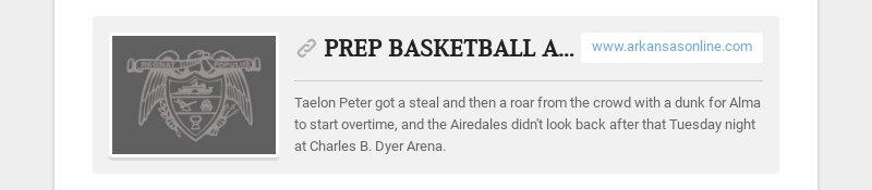 PREP BASKETBALL Alma tops Heritage in overtime www.arkansasonline.com Taelon Peter got a steal...