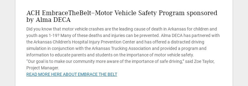 ACH EmbraceTheBelt—Motor Vehicle Safety Program sponsored by Alma DECA