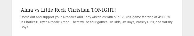 Alma vs Little Rock Christian TONIGHT!