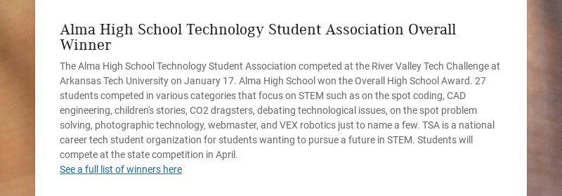Alma High School Technology Student Association Overall Winner The Alma High School Technology...