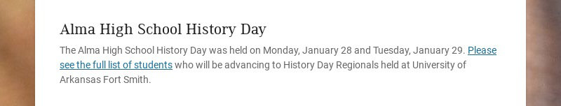 Alma High School History Day The Alma High School History Day was held on Monday, January 28 and...