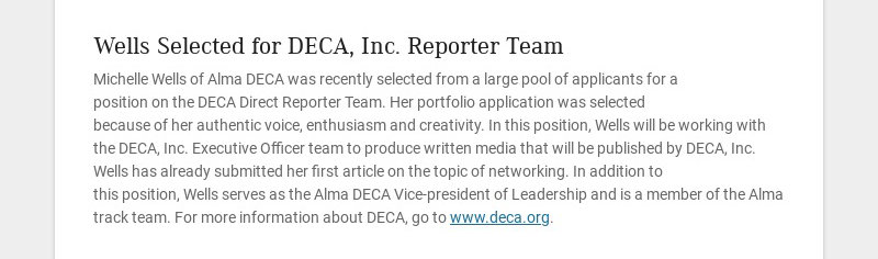 Wells Selected for DECA, Inc. Reporter Team Michelle Wells of Alma DECA was recently selected from...