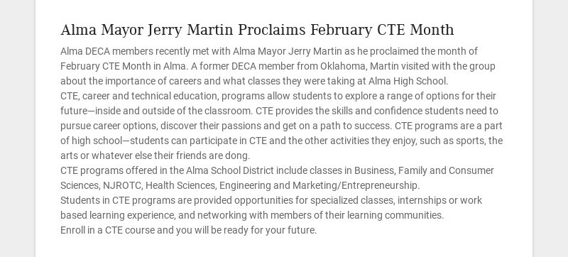 Alma Mayor Jerry Martin Proclaims February CTE Month Alma DECA members recently met with Alma...